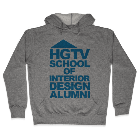 HGTV School of Interior Design Parody Hooded Sweatshirt
