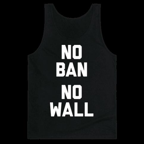 No Ban No Wall Tank Top