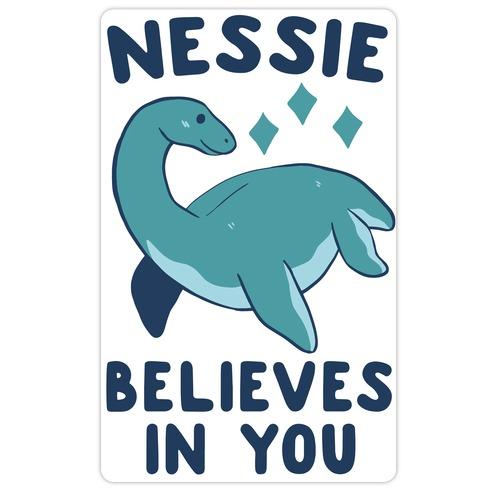 Nessie Believes In You Die Cut Sticker