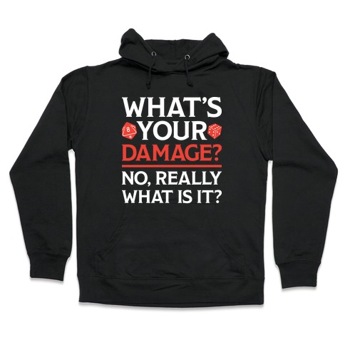 What's Your Damage D&D Hooded Sweatshirt