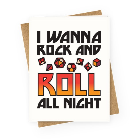 I Wanna Rock And Roll All Night Dice Greeting Card