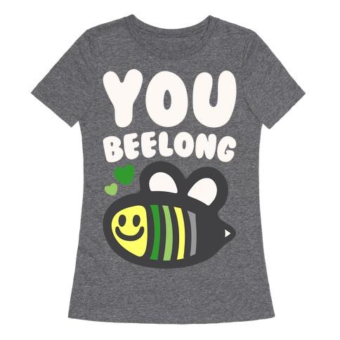 Bee Yourself Aromantic Pride White Print Womens T-Shirt