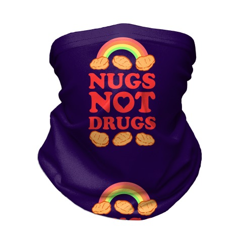 Nugs Not Drugs Neck Gaiter