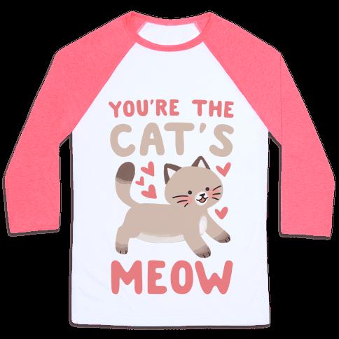You're the Cat's Meow Baseball Tee