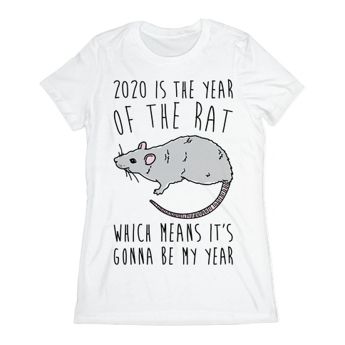 2020 Is The Year of The Rat Womens T-Shirt