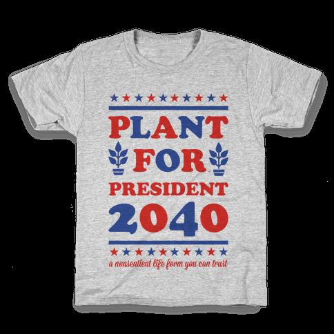 Plant For President 2040 Kids T-Shirt