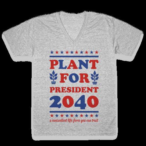 Plant For President 2040 V-Neck Tee Shirt