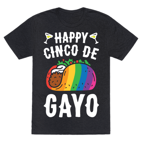 Happy Cinco De Gayo