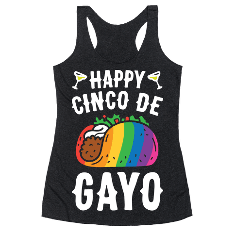 Happy Cinco De Gayo Racerback Tank Top