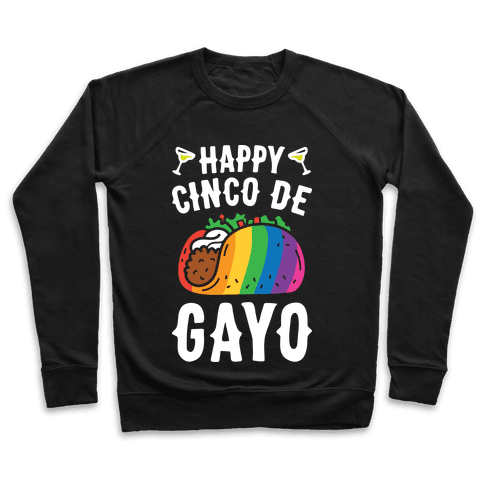 Happy Cinco De Gayo Pullover