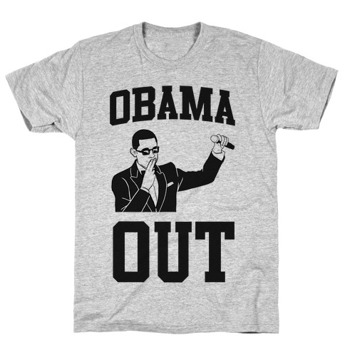 Obama Out T-Shirt