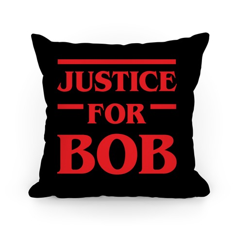 Justice For Bob Pillow