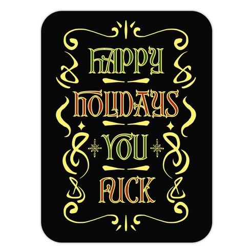 Happy Holidays You F*** Die Cut Sticker