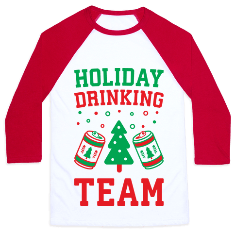 Holiday Drinking Team Baseball Tee