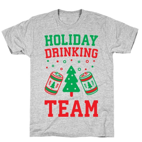 Holiday Drinking Team T-Shirt