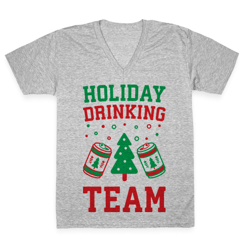 Holiday Drinking Team V-Neck Tee Shirt