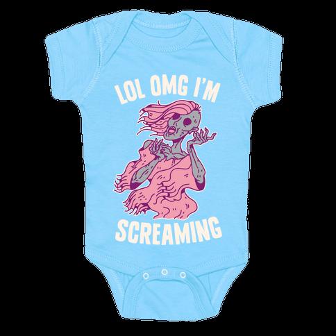 LOL OMG I'm Screaming Baby Onesy