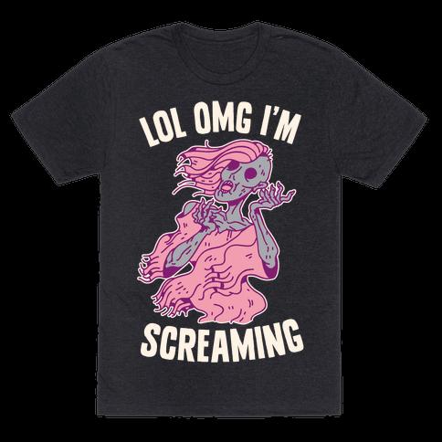 LOL OMG I'm Screaming Mens T-Shirt