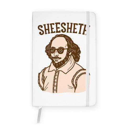 Sheesheth Shakespeare Sheesh Notebook
