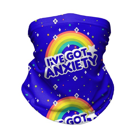 I've Got Anxiety Rainbow Pattern Neck Gaiter