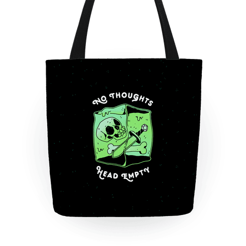 No Thoughts, Head Empty (Gelatinous Cube) Tote