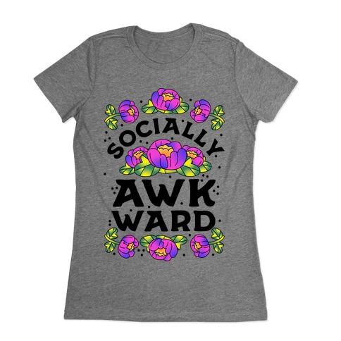 Socially Awkward (Floral) Womens T-Shirt