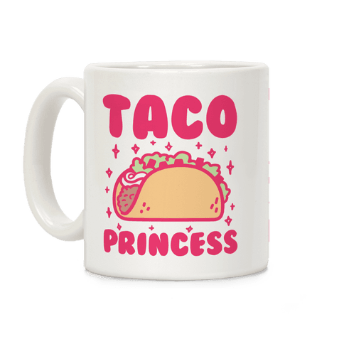 Taco Princess Coffee Mug