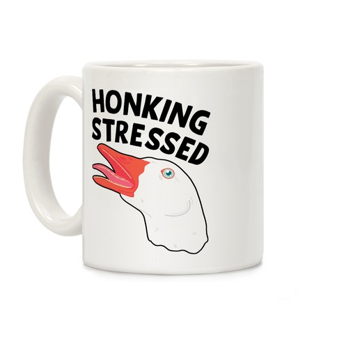 Honking Stressed Goose Coffee Mug