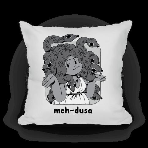 MEH-dusa Pillow