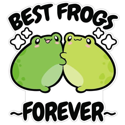 Best Frogs Forever Die Cut Sticker