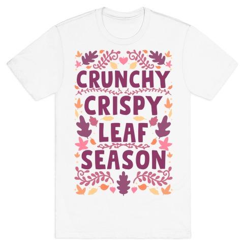 Crunchy Crispy Leaf Season T-Shirt