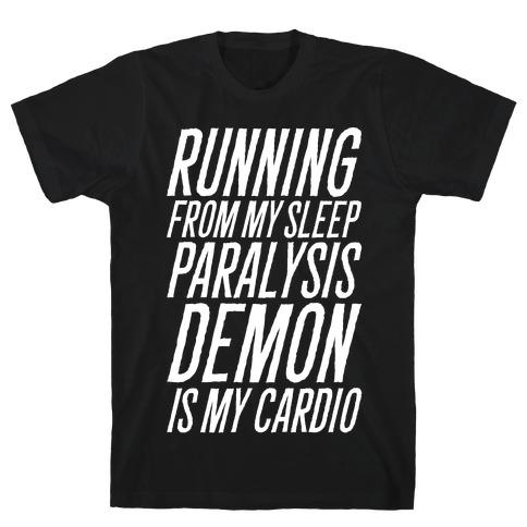Running From My Sleep Paralysis Demon White Print T-Shirt