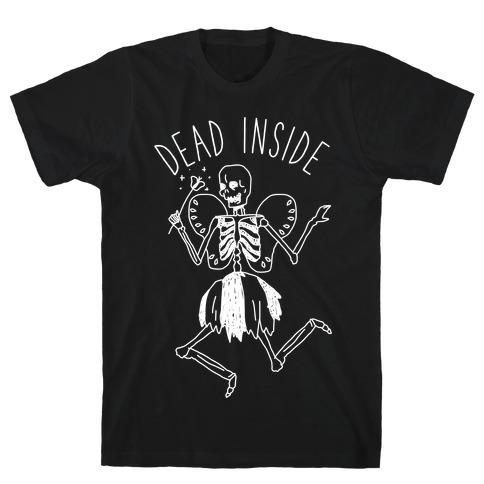 Dead Inside Skeleton Fairy T-Shirt