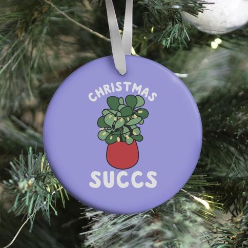 Christmas Succs Ornament