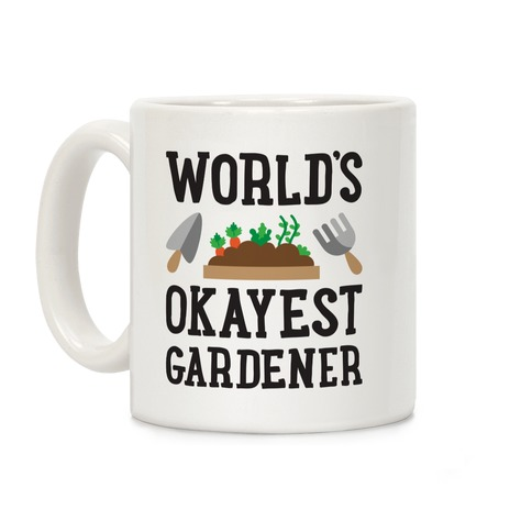 World's Okayest Gardener Coffee Mug