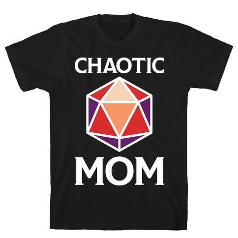 Chaotic Mom T-Shirt