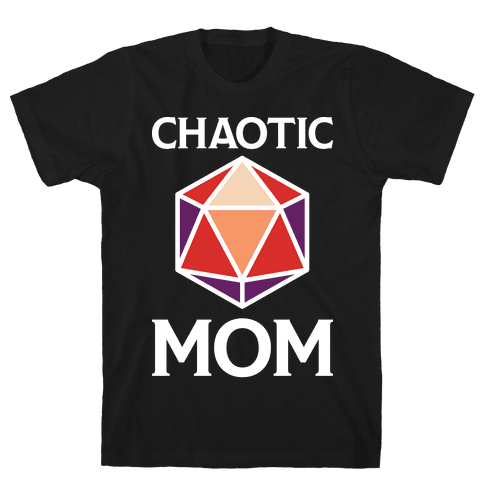 Chaotic Mom Mens/Unisex T-Shirt