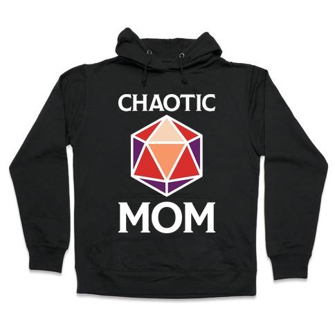Chaotic Mom Hooded Sweatshirt