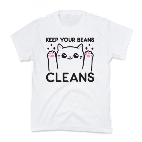 Keep Your Beans Cleans Cat Kids T-Shirt