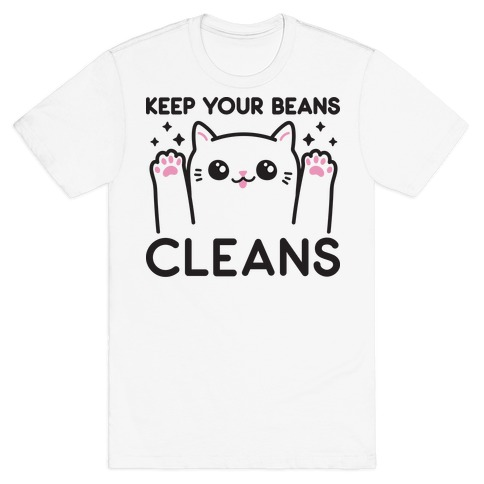 Keep Your Beans Cleans Cat T-Shirt