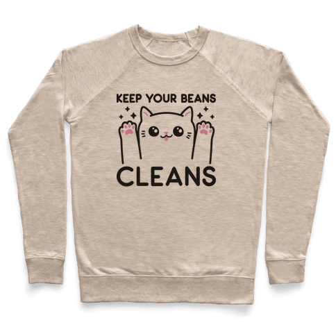 Keep Your Beans Cleans Cat Pullover