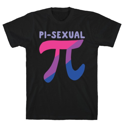Pi-sexual T-Shirt