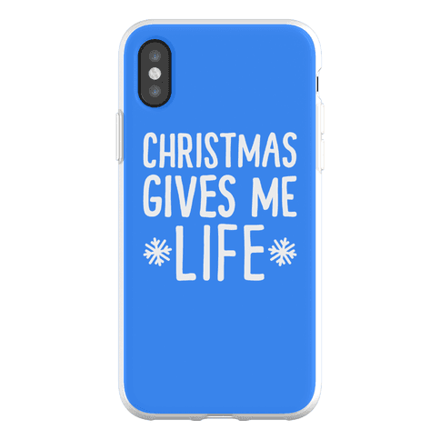 Christmas Gives Me Life Phone Flexi-Case