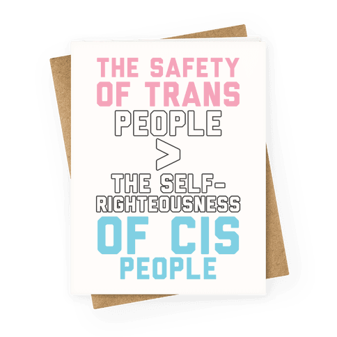 The Safety Of Trans People Greeting Card