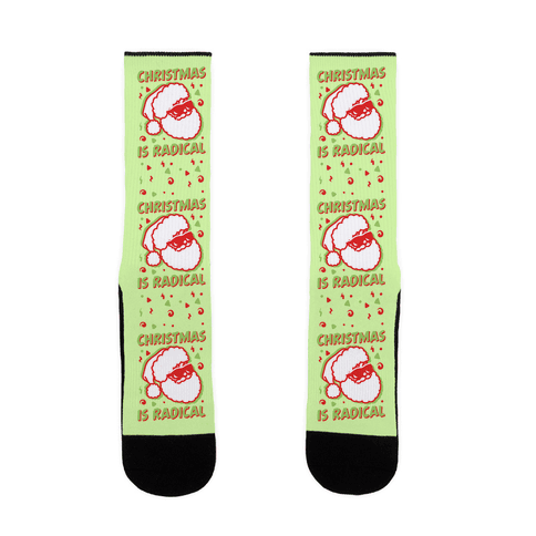 Christmas Is Radical Sock