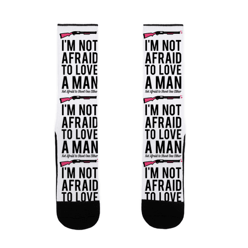 I'm Not Afraid to Love a Man Sock