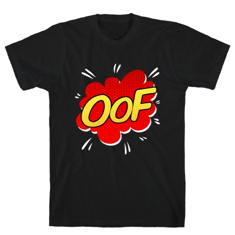 OOF Comic Sound Effect T-Shirt