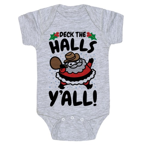 Deck The Halls Y'all Baby Onesy