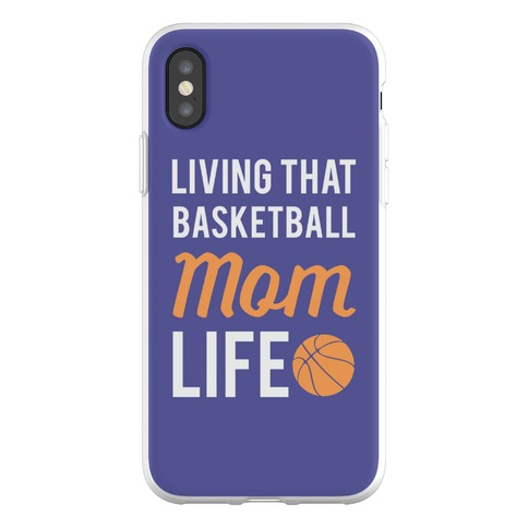 Living That Basketball Mom Life Phone Flexi-Case