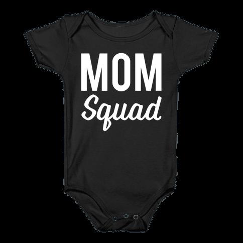 Mom Squad Baby Onesy